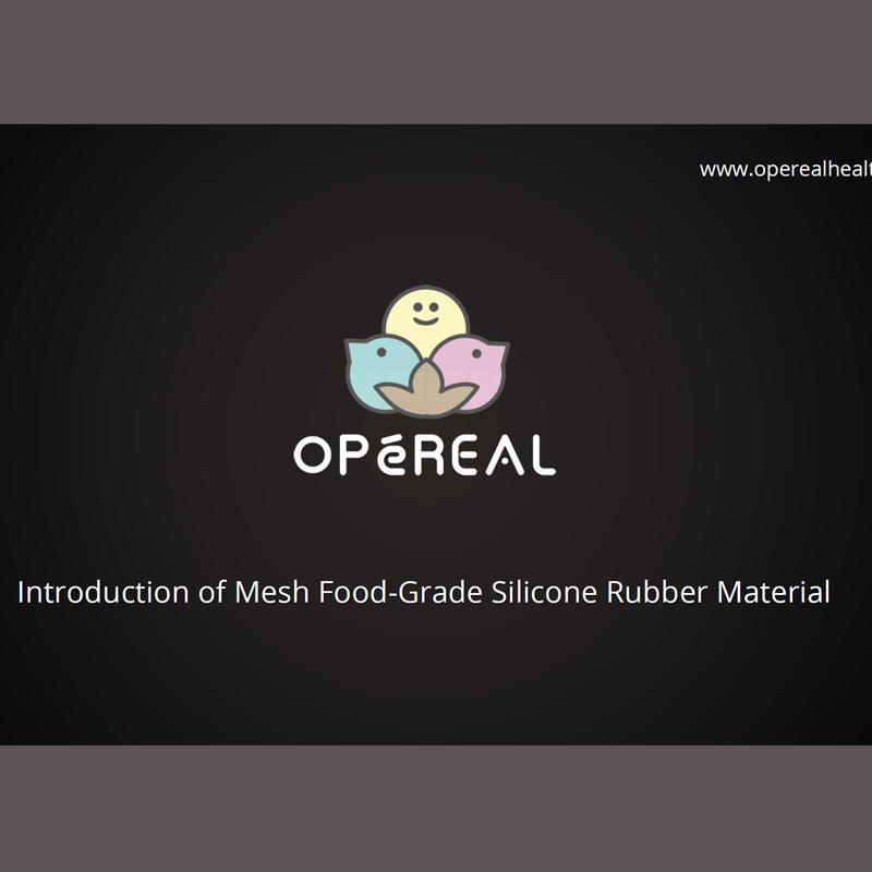 Introduce of mesh silicone rubber-OPeREAL